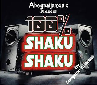 [Mixtape] 100% Shakushaku Mixtape by Dj Robot