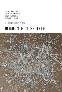 Watch Bloomin Mud Shuffle Online Free in HD