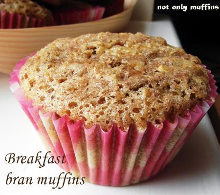 not only muffins: Breakfast bran muffins