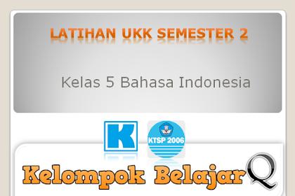 Ulangan Harian kelas 5 Bahasa Indonesia