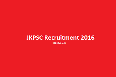 JKPSC Recruitment 2016