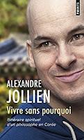 (Livre) Vivre sans pourquoi, Alexandre Jollien