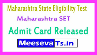 Maharashtra SET Admit Card Released Download 2017