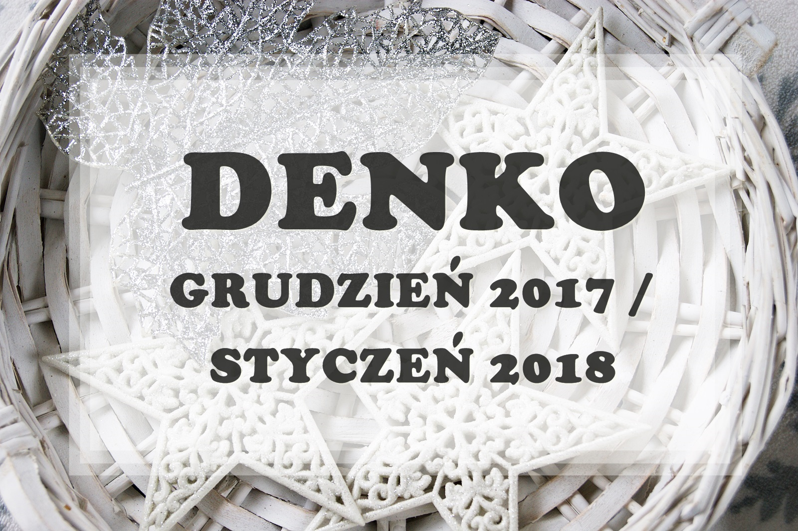 DENKO - Grudzień 2017 / Styczeń 2018