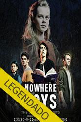 Nowhere Boys: O Livro das Sombras – Legendado
