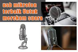 usb mikrofon terbaik Untuk merekam suara