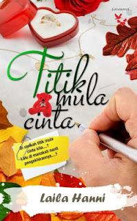 NOVEL : TITIK MULA CINTA