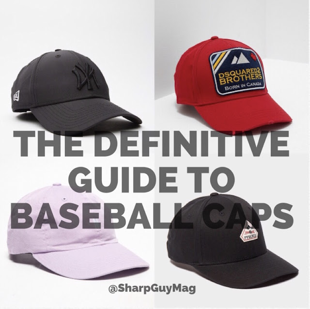 The definitive guide to baseball caps