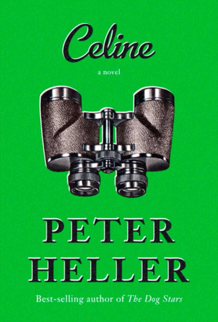 Celine by Peter Heller – Book Review
