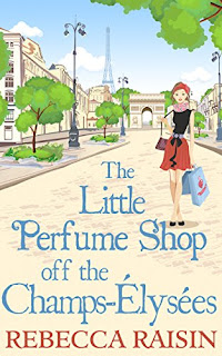 Book cover of The Little Perfume Shop Off The Champs-Élysées by Rebecca Raisin