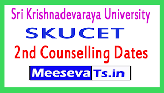 SKUCET 2nd Counselling Dates