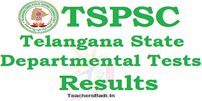 TSPSC,Departmental Tests,Results