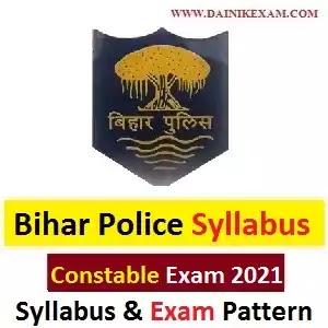 Bihar Police Constable Syllabus 2020 Download Pdf In Hindi | Check Exam Pattern नया सिलेबस PDF Download Bihar Police Exam 2021, DainikExam com