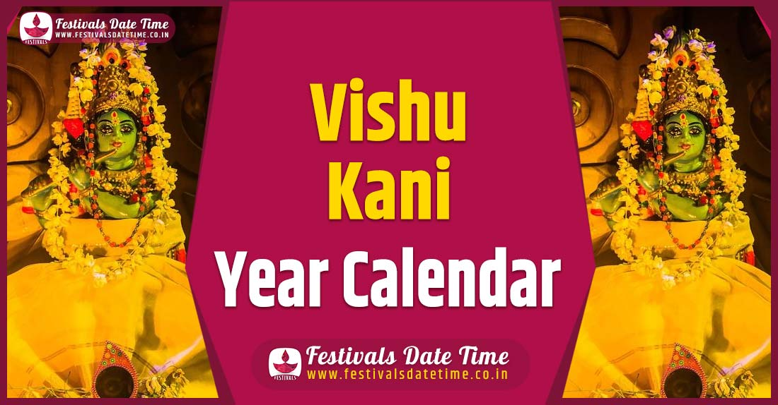 Vishu Kani Year Calendar, Vishu Kani Festival Schedule
