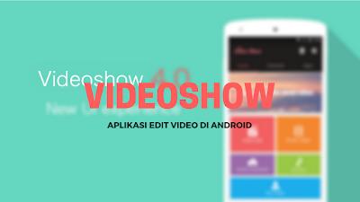 Tutorial Menggabungkan Foto Menjadi Video di Android 2