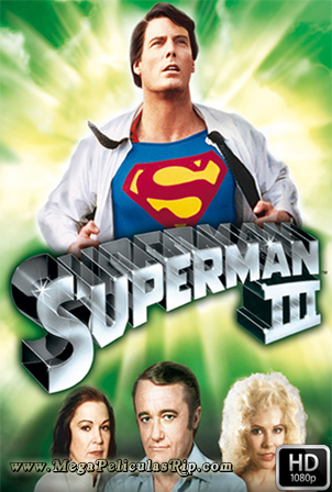 Superman 3 [1080p] [Latino-Ingles] [MEGA]
