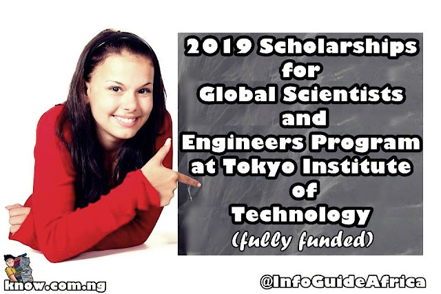 2019 Scholarships for Global Scientists and Engineers Program at Tokyo Institute of Technology