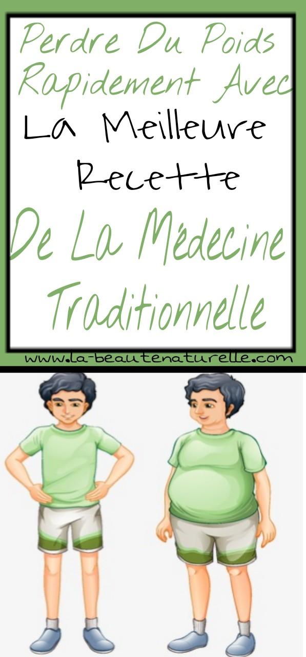 Perdre du poids rapidement avec la meilleure recette de la médecine traditionnelle