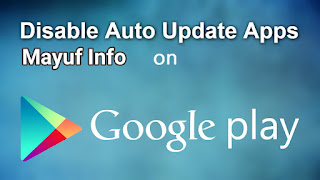 Disable Auto Download Update Apps On Play Store