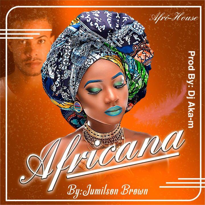 Baixe Agora:JUMILSON BROWN - AFRICANA