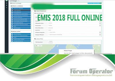 EMIS 2018 Full Online Operator Tidak Perlu Kerja Dua Kali