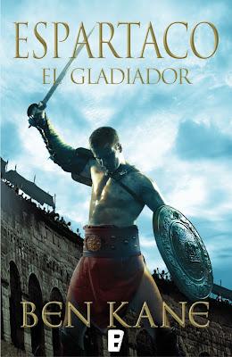 Espartaco, El Gladiador - Ben Kane