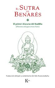El sutra de Benarés - El primer discurso del Buda