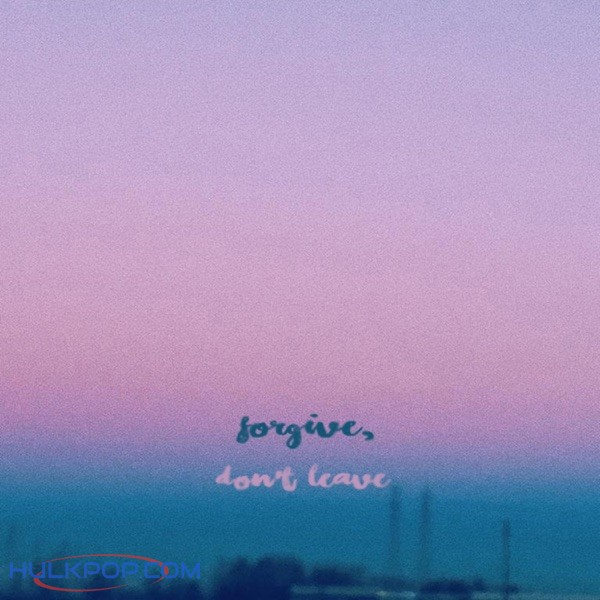 Lee You Ha – Forgive, Don't Leave – Single