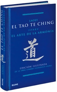 El Tao Te Ching  Sobre el arte de la armonía  Laozi