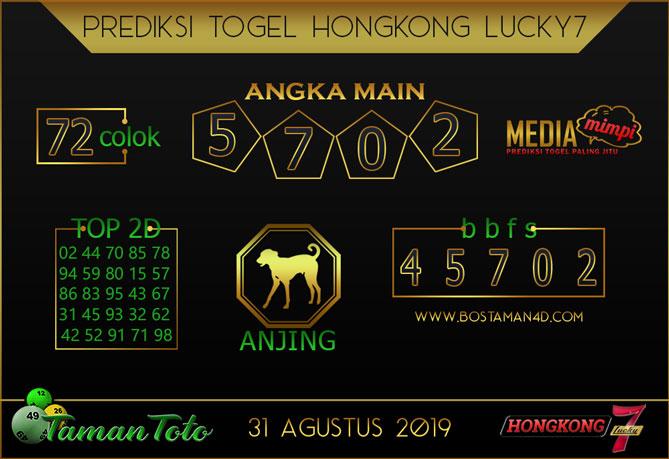 Prediksi Togel HONGKONG LUCKY 7 TAMAN TOTO 31 AGUSTUS 2019
