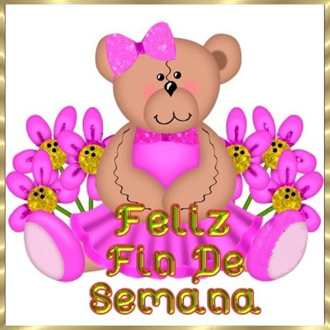 osita con flores Feliz fin de Semana