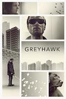 Greyhawk (2014) online y gratis
