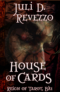 House of Cards, Reign of Tarot, by Juli D. Revezzo, supernatural horror