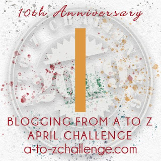 #AtoZChallenge 2019 Tenth Anniversary blogging from A to Z challenge letter I