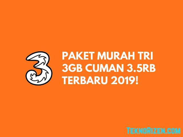 Baru! Paket Murah Tri 3GB Cuman Rp 3.500 April 2019