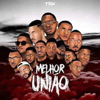 Download Trx Music - Melhor União (Álbum)