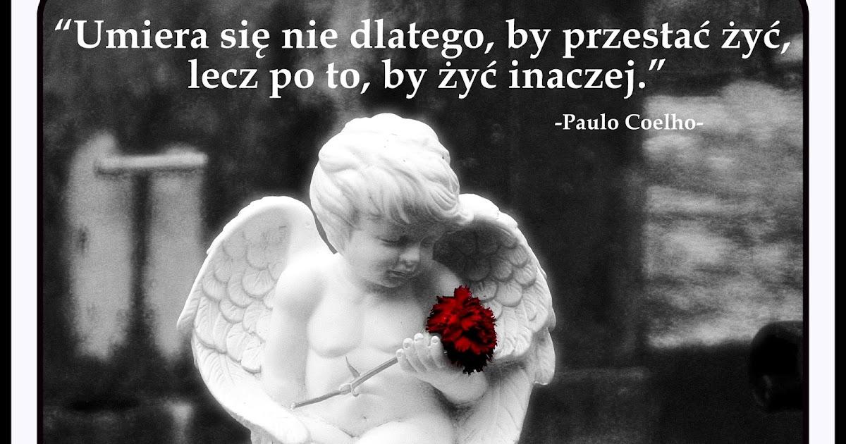 Ostatnie Pożegnanie Cytaty O śmierci Paulo Coelho Ostatnie