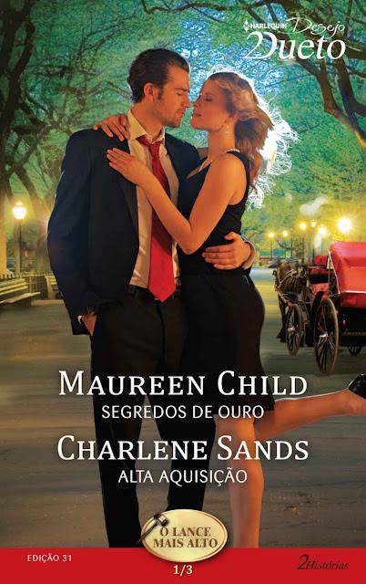 O Lance mais Alto 1 de 3 Harlequin Desejo Dueto - ed.31 - Maureen Child, Charlene Sands