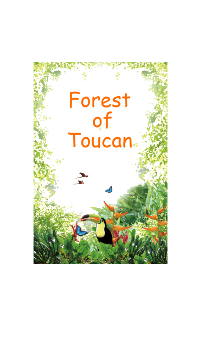 Forest of Toucan @summer