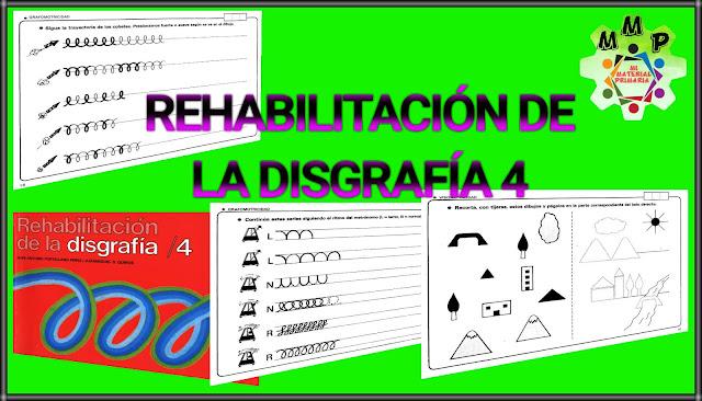 REHABILITACIÓN DE LA DISGRAFÍA 4