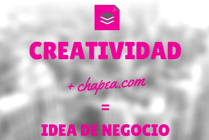 Vive de tu creatividad personalizando y creando con tus ideas y diseños con ayuda de chapea.com,ideas de negocio,regalos personalizados,totebags,tazas,chapas,camisetas,etc y véndelo online o físicamente.