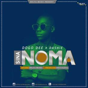 Dogo Dee Ft Dashie - Sinanoma (Sina Noma)