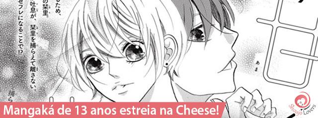 Mangaká de 13 anos estreia na Cheese!