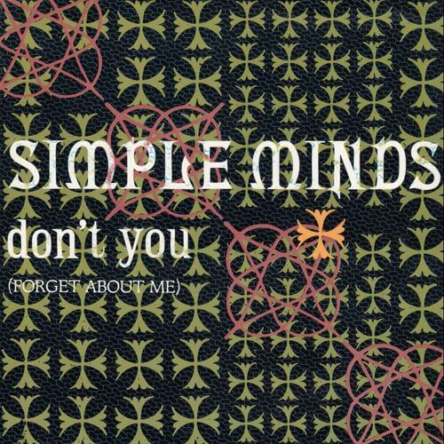 Simple Minds - Don't You (Forget About Me) okładka singla