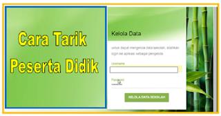 Cara Tarik Peserta Didik (PD) Online Di Dapodik 2020
