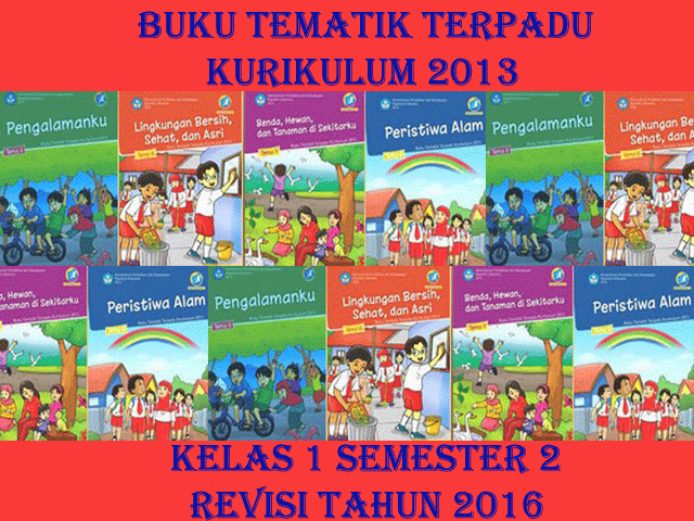 Buku Guru dan Siswa Kelas 1 Kurikulum 2013 Revisi 2016 Semester 2