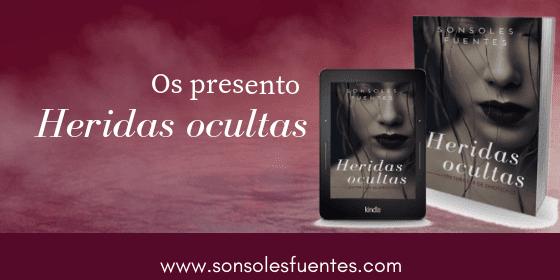 publicada Heridas ocultas una novela negra de Sonsoles Fuentes, un nuevo thriller intimista