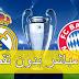 مشاهدة مباراة ريال مدريد وبايرن ميونخ اليوم بث مباشر HD على YOUTUBE