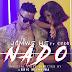 AUDIO : Jamwe He Ft Chege - Nado | DOWNLOAD Mp3 SONG