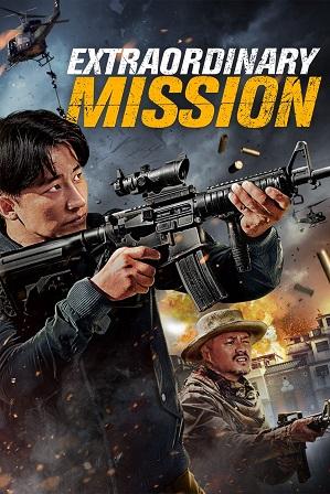 Extraordinary Mission 2017 350MB Full Hindi Dual Audio Movie Download 480p Bluray thumbnail